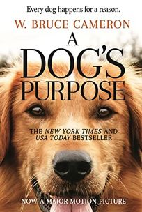 A Dogs Purpose: A Novel for Humans