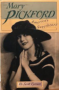 Mary Pickford: Americas Sweetheart