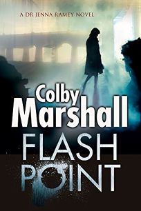 Flash Point: A Dr. Jenna Ramey Mystery