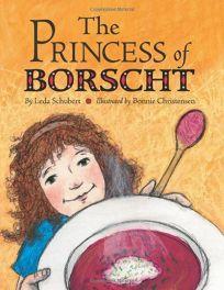 The Princess of Borscht