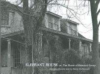 Elephant House: Photographs of Edward Goreys House