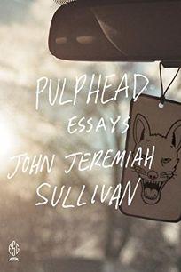 Pulphead: Essays