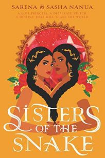 Sisters of the Snake Ria & Rani #1