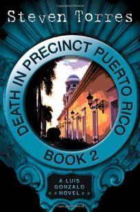 DEATH IN PRECINCT PUERTO RICO: Book Two