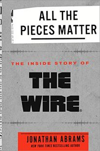 All the Pieces Matter: The Inside Story of 'The Wire'