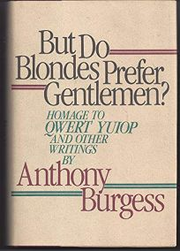 But Do Blondes Prefer Gentlemen?: Homage to Qwert Yuiop