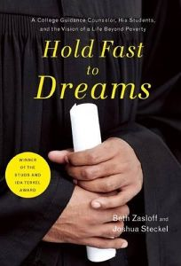 Hold Fast to Dreams: A College Guidance Counselor