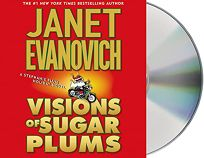 VISIONS OF SUGAR PLUMS: A Stephanie Plum Holiday Novel