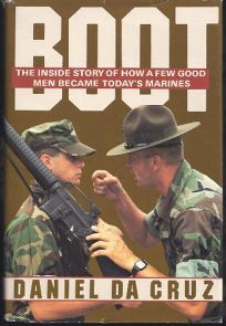 Boot: The Inside Story of How a Few Good Men Became Todays Marines