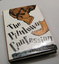The Piltdown Confession