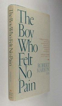 The Boy Who Felt No Pain: Tales from the Pediatric Ward