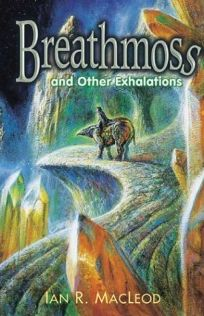 BREATHMOSS: And Other Exhalations