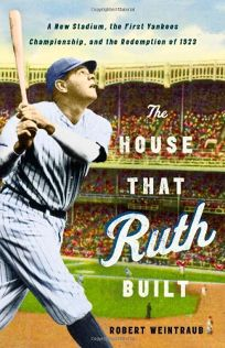 The House That Ruth Built: A New Stadium