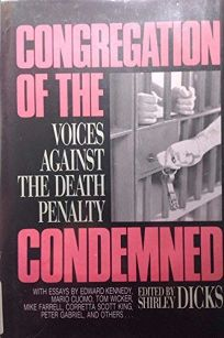 Congregation of the Condemned: Voices Against the Death Penalty