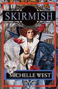 Skirmish: Vol. 4 of the House War