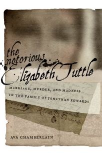 The Notorious Elizabeth Tuttle: Marriage