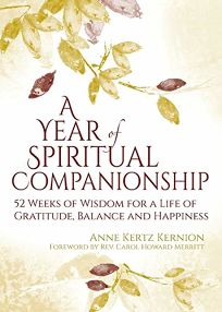 A Year of Spiritual Companionship: 52 Weeks of Wisdom for a Life of Gratitude