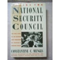 Inside the National Security Council: The True Story of the Making and Unmaking of Reagans Foreign Policy