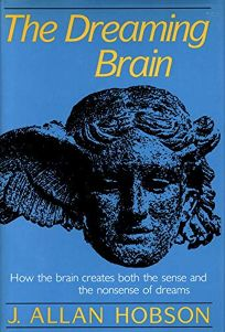 The Dreaming Brain