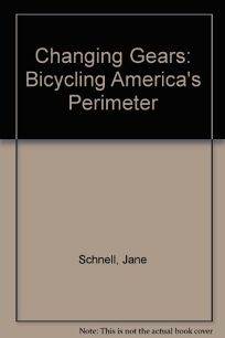 Changing Gears: Bicycling Americas Perimeter