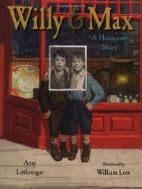 Willy and Max: A Holocaust Story
