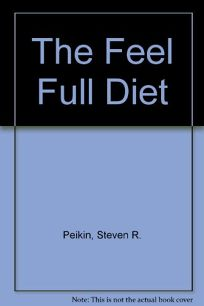 The Feel Full Diet: Recipes and Menus by Gloria Kaufer Greene