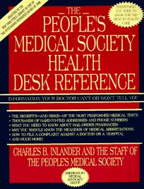 The Peoples Medical Society Health Desk Reference