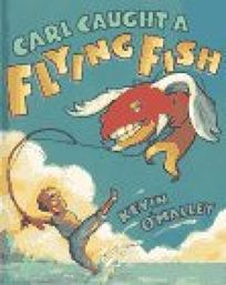 Carl Caught a Flying Fish