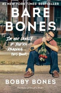 Bare Bones: Im Not Lonely If Youre Reading This Book