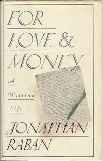 For Love and Money: A Writing Life