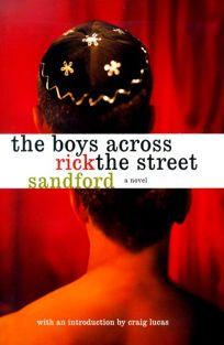 The Boys Across the Street
