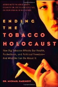 Ending the Tobacco Holocaust: How Big Tobacco Affects Our Health