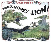 Honey... Honey... Lion!: A Story from Africa