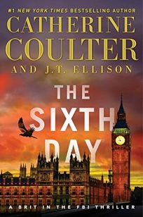 The Sixth Day: A Brit in the FBI Thriller