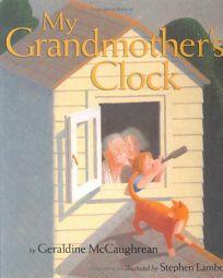MY GRANDMOTHERS CLOCK