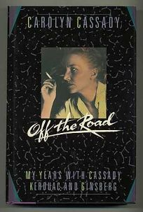 Off the Road: My Years with Cassady