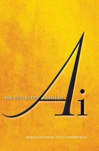 Collected Poems of Ai