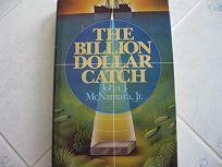 The Billion Dollar Catch