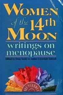 Women of the 14th Moon: Writings on Menopause