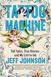 Tattoo Machine: Tall Tales