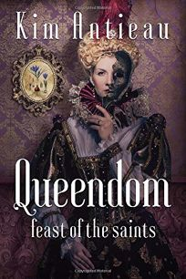 Queendom: Feast of the Saints