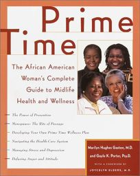 Prime Time: The African American Womans Complete Guide to Midlife Health and Wellness