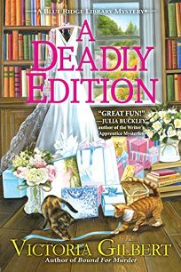 A Deadly Edition: A Blue Ridge Library Mystery