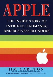 Apple: The Inside Story of Intrigue