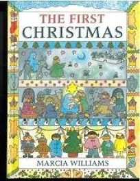 The First Christmas.Children S Book Review First Christmas By Marcia Williams