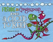 Freddie and Gingersnap Find a Cloud to Keep