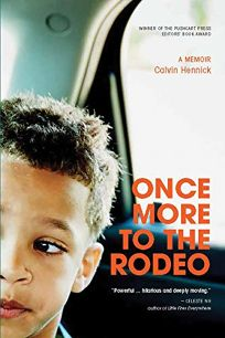 Once More to the Rodeo: A Memoir