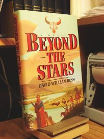 Beyond the Stars: An Epic of the American West
