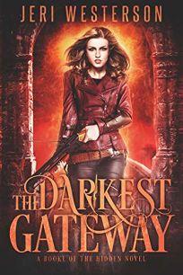 The Darkest Gateway Booke of the Hidden #4