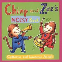 Chimp and Zees Noisy Book